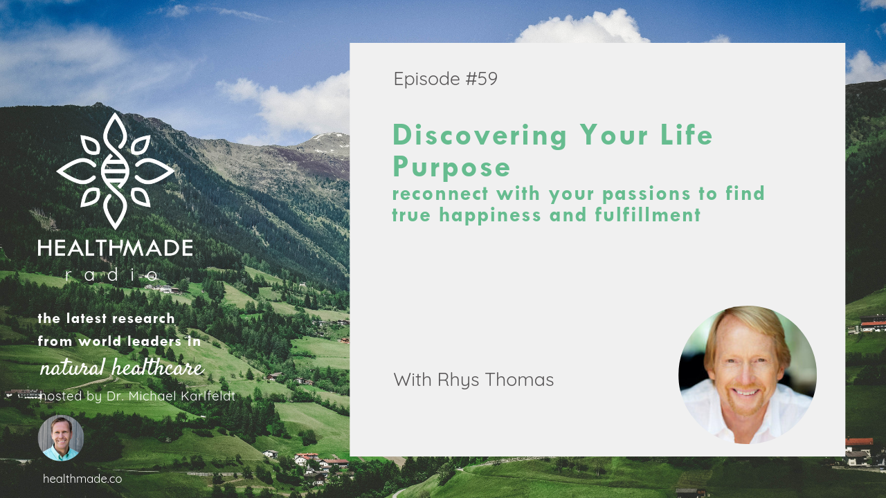 Discovering Your Life Purpose with Rhys Thomas