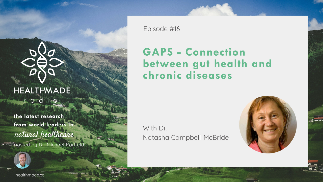 GAPS Connection Between Gut Health and Chronic Disease with Dr Natasha Campbell-McBride