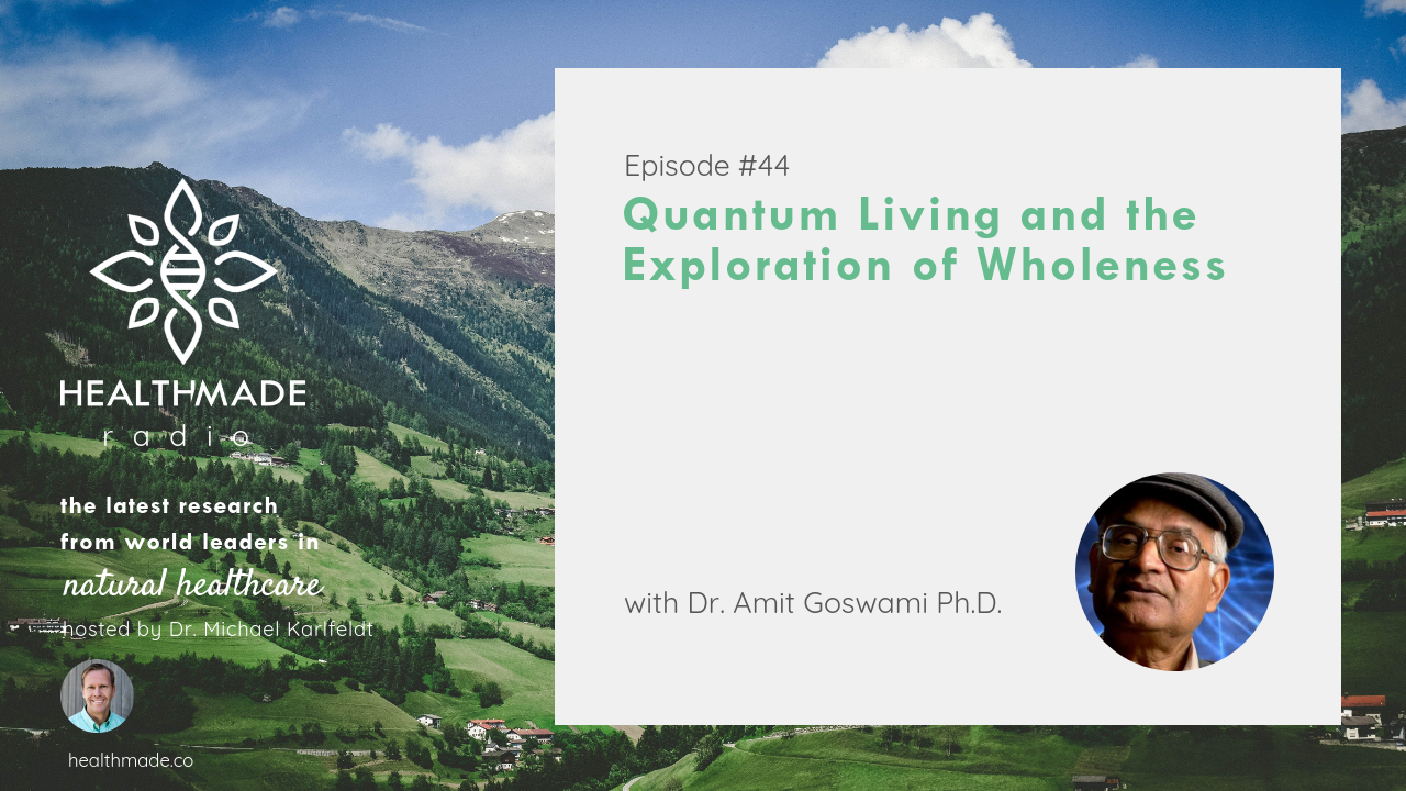 Quantum Living and the Exploration of Wholeness